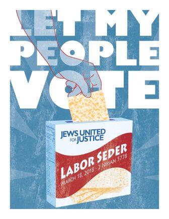 labor seder flyer. a ballot box is a matzah box and someone is inserting mastzah instead od a ballott