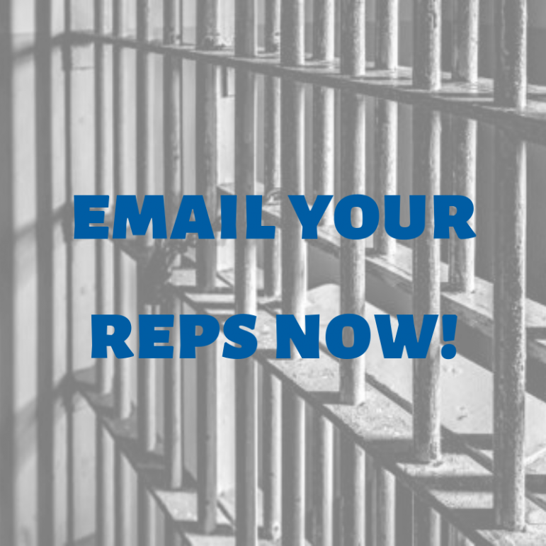 graphic reading email your reps now! superimposed over jail cell