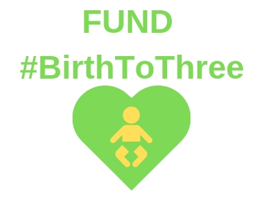 graphic image promoting fund birth to three campaign
