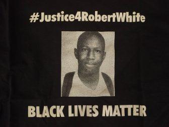 #justiceforrobertwhite black lives matter