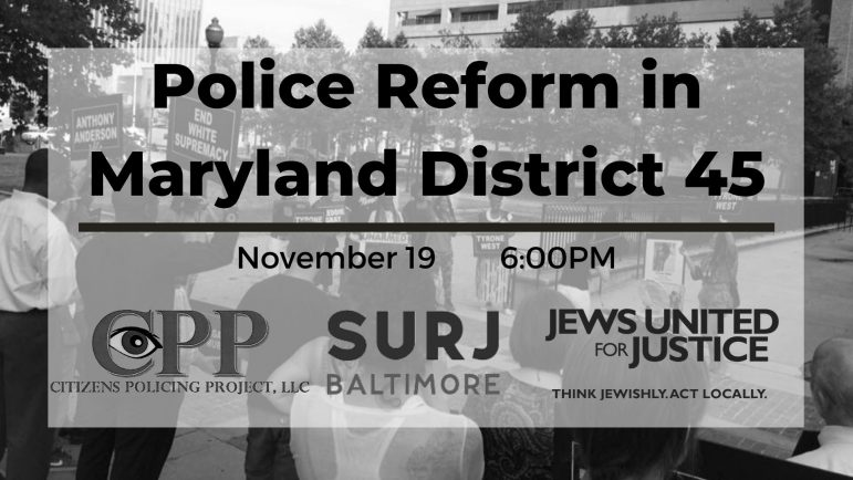 People gathered protesting with the text: Police Reform in Maryland District 45 overlayed