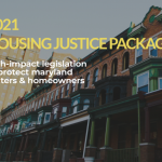 2021 Housing Justice Package. High-impact legislation to protect maryland renters and homeowners