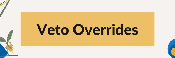 Veto Overrides Graphic