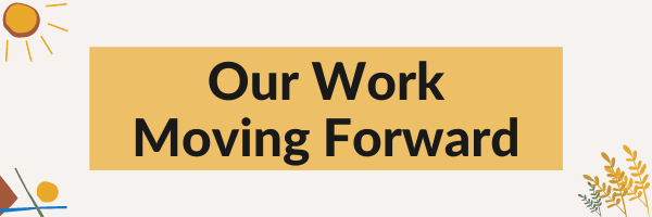 Our Work Moving Forward graphic