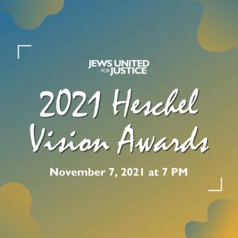 2021 Heschel Vision Awards: November 7, 2021, 7 PM