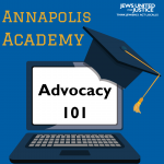 Annapolis Academy Advocacy 101 graphic