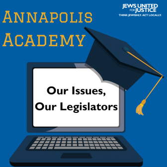 Annapolis Academy Our Issues, Our Legislators 101 graphic
