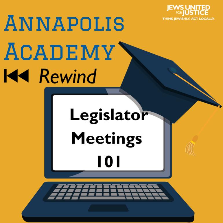 Annapolis Academy Rewind Legislator Meetings 101 graphic
