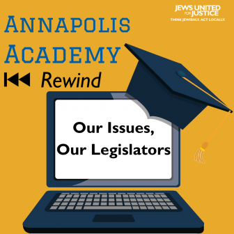 Annapolis Academy Rewind Our Issues, Our Legislators 101 graphic