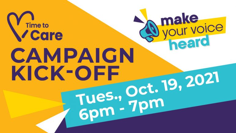 Time To Care Campaign Kick-Off: Make your voice heard